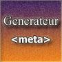 Generateur meta